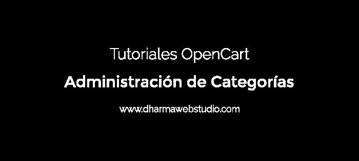 ¿Cómo administrar las categorías en OpenCart?