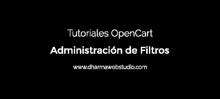 ¿Cómo administrar los filtros en OpenCart?