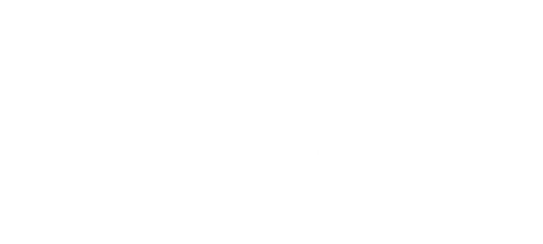 ¿How to administer the product´s downloads in OpenCart?