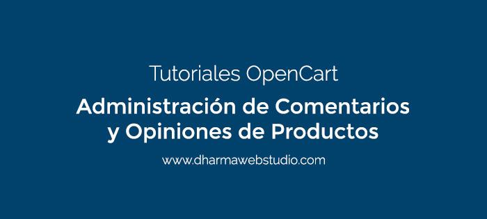 ¿Cómo administrar los comentarios y opiniones de productos en OpenCart?